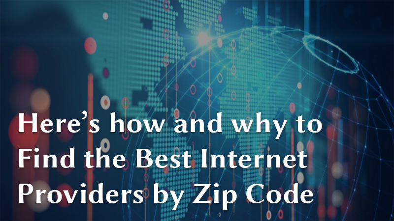 Best Internet Providers By Zip Code Cable Papa